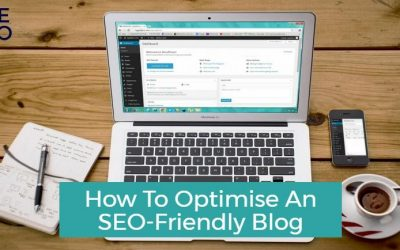 How to Optimise an SEO-Friendly Blog