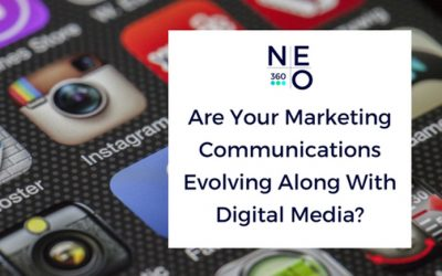 Are Your Marketing Communications Evolving Along With Digital Media?