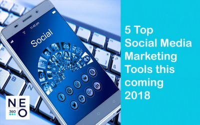 5 Top Social Media Marketing Tools This Coming 2018