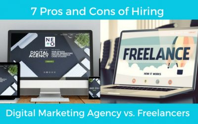7 Pros and Cons of Hiring a Digital Marketing Agency vs. Freelancers